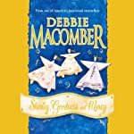 Shirley, Goodness, and Mercy (       ABRIDGED) by Debbie Macomber Narrated by Lynn Filusch