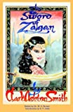 img - for The Sword of Zagan and Other Writings book / textbook / text book