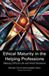 Ethical Maturity in the Helping Profe...