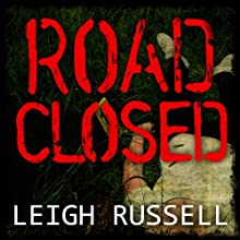 Road Closed: Geraldine Steel Series, Book 2 (       UNABRIDGED) by Leigh Russell Narrated by Lucy Price-Lewis