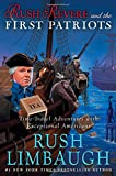 img - for Rush Revere and the First Patriots: Time-Travel Adventures With Exceptional Americans book / textbook / text book