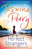 Perfect Strangers Tasmina Perry