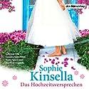 Das Hochzeitsversprechen Hörbuch von Sophie Kinsella Gesprochen von: Sandra Schwittau, Nina Spier, Norbert Gastell