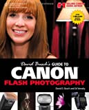 David Busch's Guide to Canon Flash Photography (David Busch's Digital Photography Guides) (128543465X) by Busch, David D.