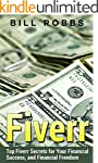 Fiverr: Top Fiverr Secrets for Your F...