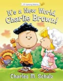 It's a New World, Charlie Brown! (Peanuts Great American Adventure)