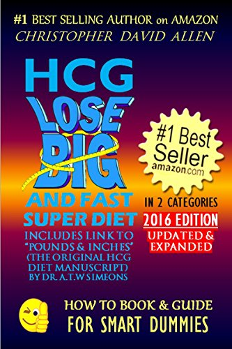 HCG LOSE BIG AND FAST SUPER DIET - INCLUDES LINK TO