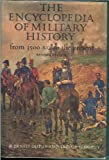 The encyclopedia of military history from 3500 B.C. to the present (0060111399) by Richard Ernest Dupuy