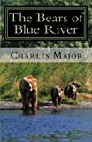 img - for The Bears of Blue River book / textbook / text book