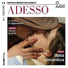ADESSO audio - Uscire la sera. 2/1017: Italienisch lernen Audio - Abends ausgehen Hörbuch von  div. Gesprochen von:  div.