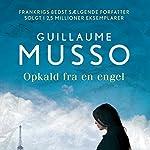 Opkald fra en engel   Guillaume Musso
