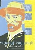 """Afficher """"Vincent Van Gogh peintre du soleil"""""""