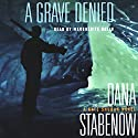 A Grave Denied: A Kate Shugak Novel Audiobook by Dana Stabenow Narrated by Marguerite Gavin