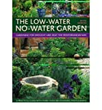 img - for [ The Low-Water No-Water Garden: Gardening for Drought and Heat the Mediterranean Way [ THE LOW-WATER NO-WATER GARDEN: GARDENING FOR DROUGHT AND HEAT THE MEDITERRANEAN WAY BY Barron, Pattie ( Author ) Jun-01-2008[ THE LOW-WATER NO-WATER GARDEN: GARDENING FOR DROUGHT AND HEAT THE MEDITERRANEAN WAY [ THE LOW-WATER NO-WATER GARDEN: GARDENING FOR DROUGHT AND HEAT THE MEDITERRANEAN WAY BY BARRON, PATTIE ( AUTHOR ) JUN-01-2008 ] By Barron, Pattie ( Author )Jun-01-2008 Hardcover book / textbook / text book