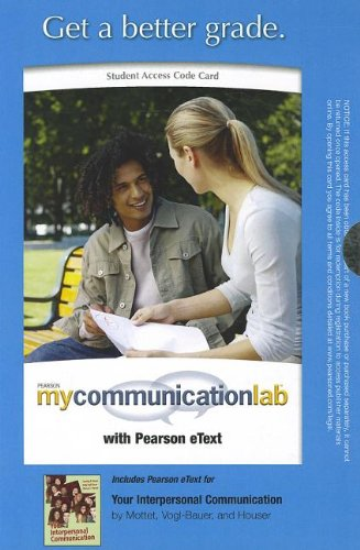 MyCommunicationLab with Pearson eText -- Standalone Access Card -- for Your Interpersonal Communication (Mycommunication