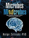 Microbes    Mindcrobes: Human Entangl...