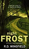 Night Frost (DI Jack Frost) (0552145580) by Wingfield, R.D.