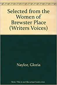 """the importance of sisterhood in gloria naylors the women of brewster place Gloria naylor naylor, gloria (vol larry r """"black sisterhood in gloria naylor's new novel from gloria naylor (the women of brewster place, linden."""