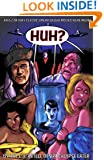 Huh?: An A-Z of Why Classic American Bad Movies Were Made (Cinematic Hell) (Volume 1)