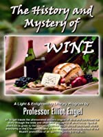 The History and Mystery of Wine