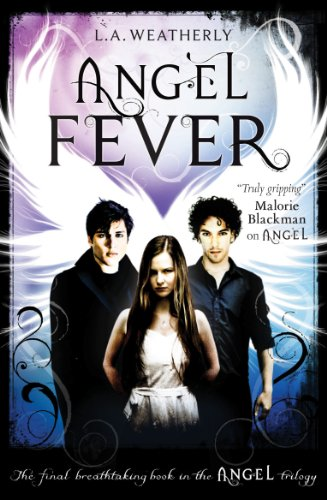 Angel Fever (Angel Trilogy)