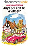 Any Fool Can Be A Villager (Any Fool Series Book 2) (English Edition)