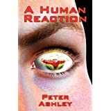 A Human Reactionby Peter Ashley