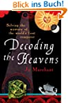 Decoding the Heavens: Solving the Mys...