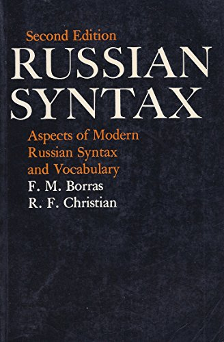 Russian Syntax: Aspects of Modern Russian Syntax and Vocabulary