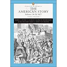 VangoNotes for The American Story, 3/e, Vol. 1 Audiobook by Robert A. Divine Narrated by Brett Barry, Alyson Silverman