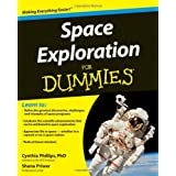 Space Exploration For Dummiesby Cynthia Phillips PhD