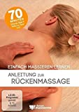 Clever Massieren - Anleitung zur Rückenmassage