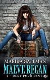 echange, troc Marika Gallman - Maeve Regan, Tome 2 : Dent pour dent
