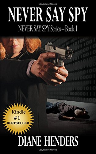 Never Say Spy (Book 1 of the Never Say Spy)