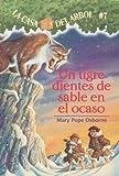 Un Tigre Dientes de Sable En El Ocaso (Casa del Arbol) (Spanish Edition)