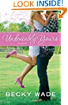 Undeniably Yours (A Porter Family Nov...