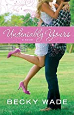 Undeniably Yours (A Porter Family Novel Book #1): a novel