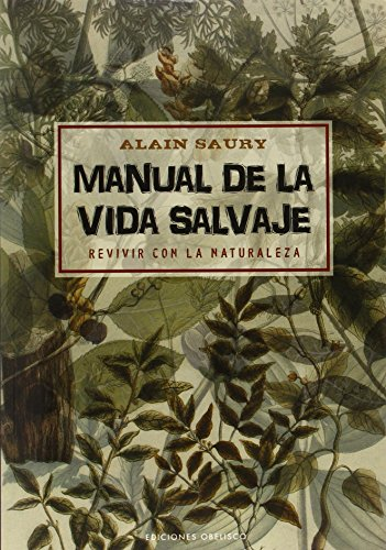 Manual de la vida salvaje / Manual for Wildlife