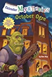 Calendar Mysteries #10: October Ogre (A Stepping Stone Book(TM))