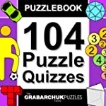 104 Puzzle Quizzes (Interactive Puzzl...