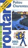 echange, troc Guide du Routard - Guide du Routard : Poitou-Charentes - Vendée 2003/2004