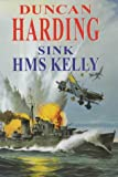 Sink HMS Kelly -LP -Op/095 (0727871943) by Harding, Duncan