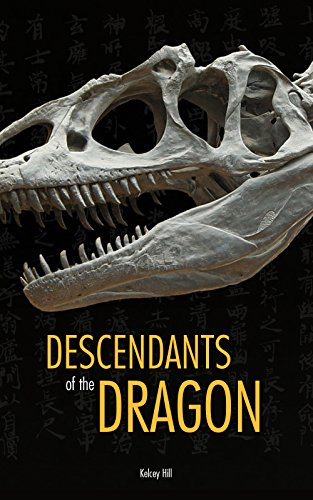 Book: Descendants of the Dragon by Kelcey Hill