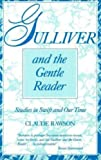 Gulliver and the Gentle Reader (1573923133) by Rawson, Claude