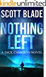 Nothing Left: A Jack Cameron Thriller