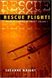 Rescue Flight! (Wings of Adventure)