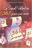 La Saint-Valentin 365 jours par anne