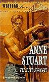 Blue Sage (Harlequin American Romance #213) (0373162138) by Anne Stuart