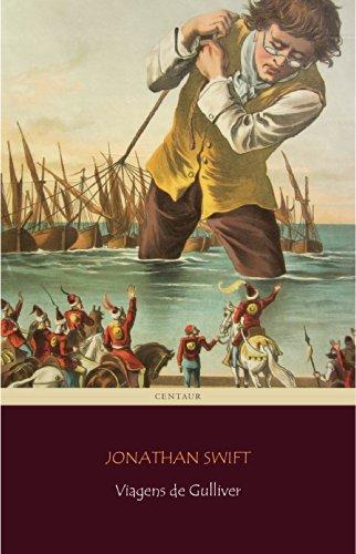 Jonathan Swift - Viagens de Gulliver [com índice ativo]