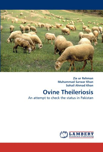 Ovine Theileriosis: An attempt to check the status in Pakistan